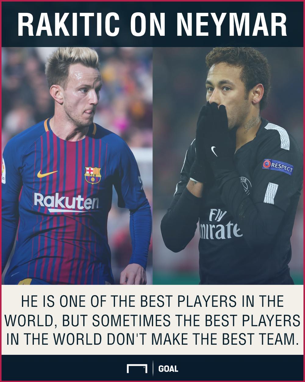 Ivan Rakitic Neymar best players not best team