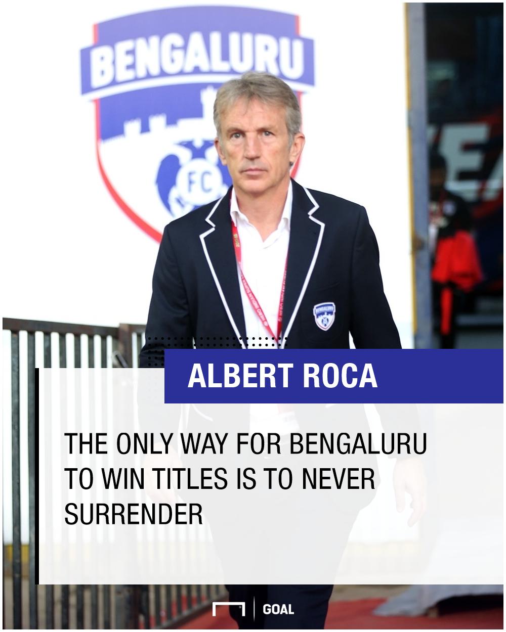 GFX Albert Roca Bengaluru FC Quote