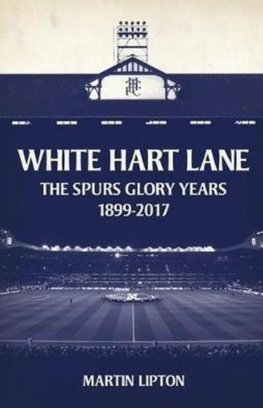 'White Hart Lane — The Spurs Glory Years'.