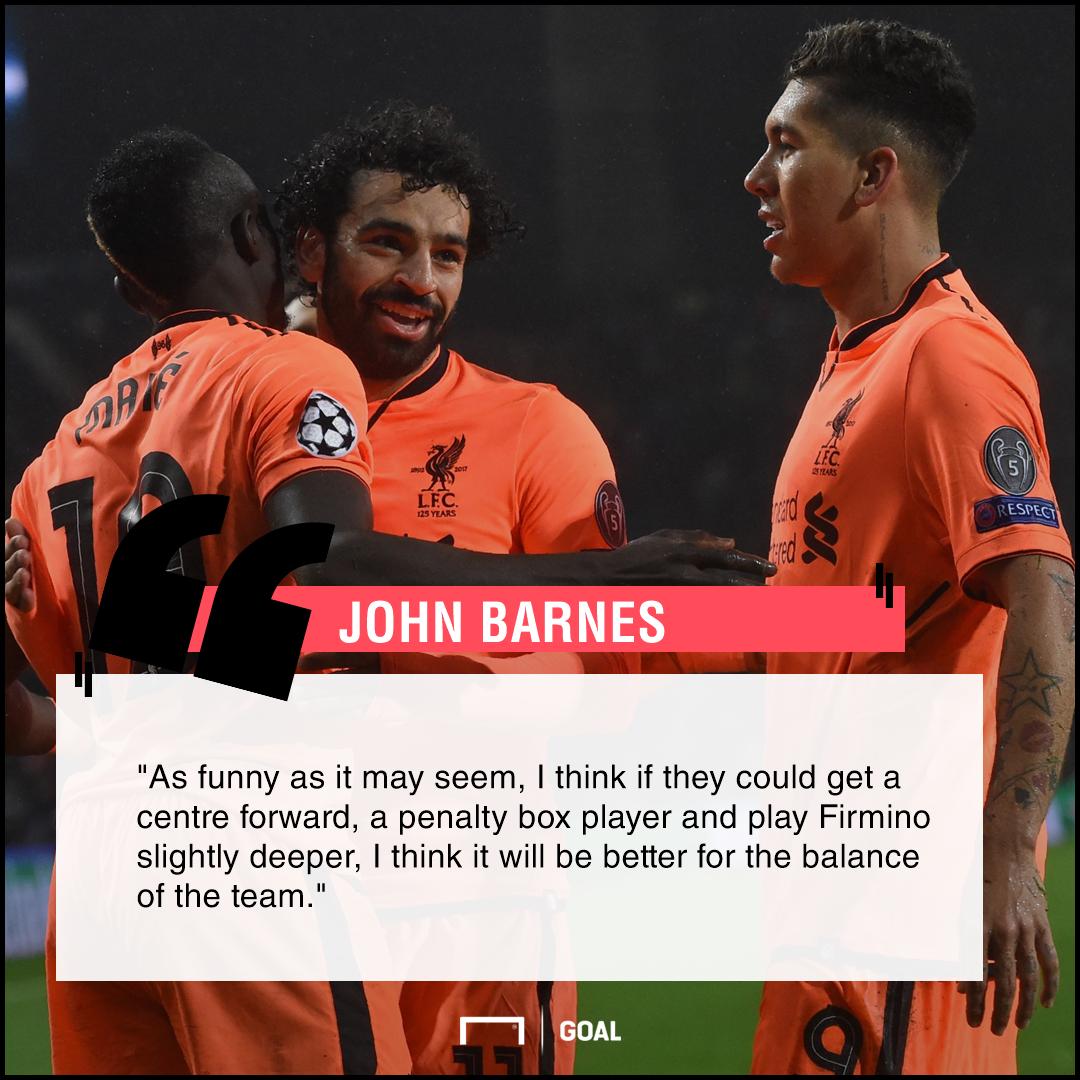 Liverpool need a striker John Barnes