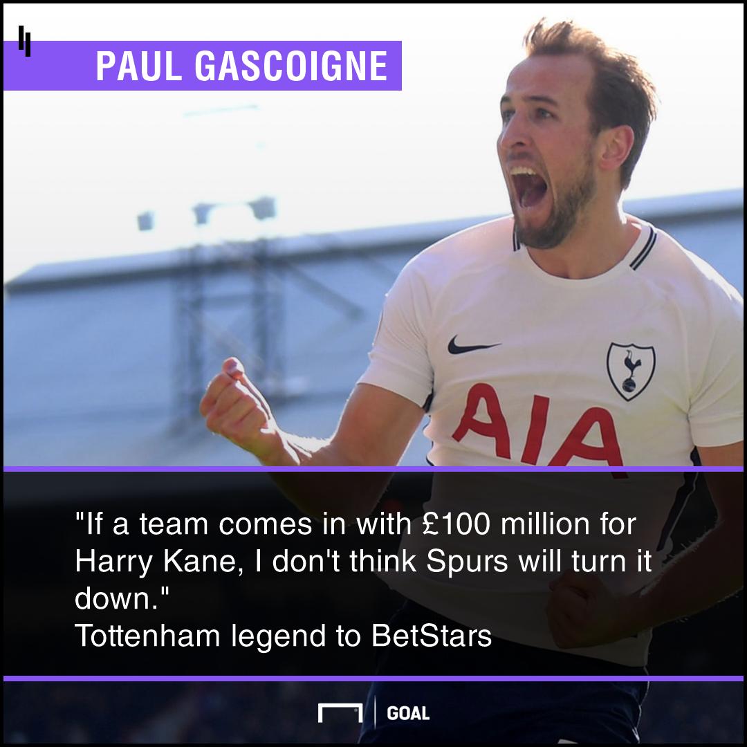 Harry Kane Tottenham would sell for 100m Paul Gascoigne