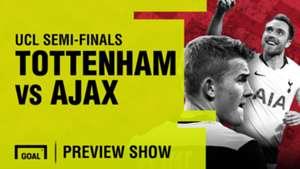 Tottenham vs Ajax Champions League preview sho