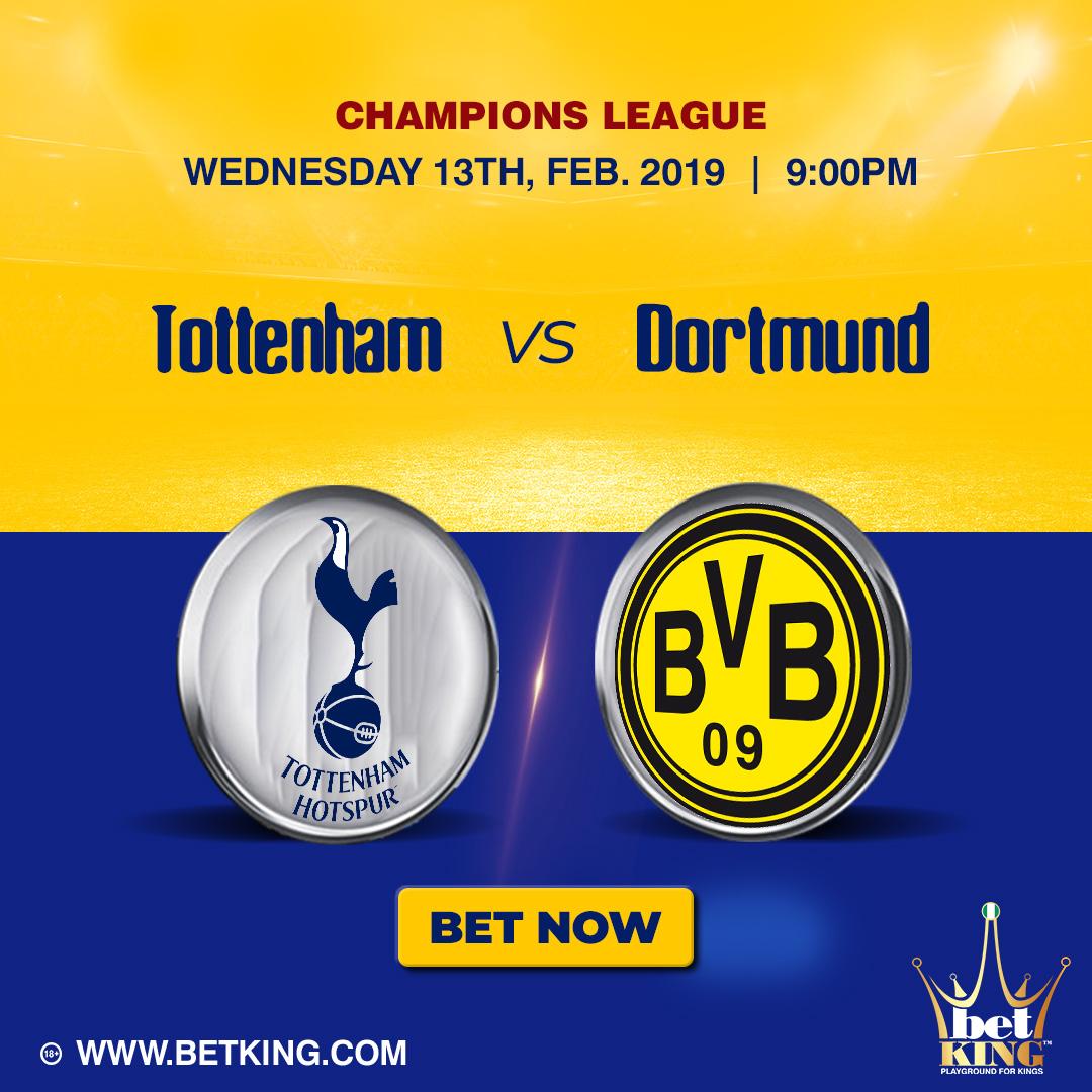 BetKing Preview: Tottenham Hotspur Vs Borussia Dortmund
