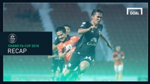 Chang FA Cup 2018 recap