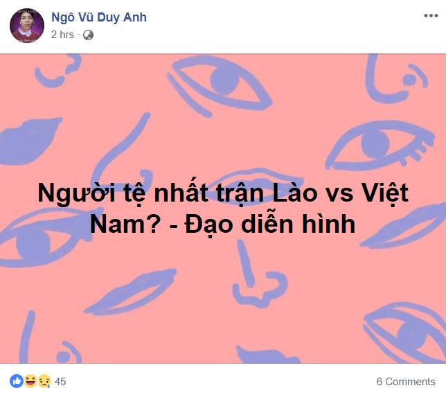 Phản ứng đạo diễn hình trận Lào - Việt Nam 1