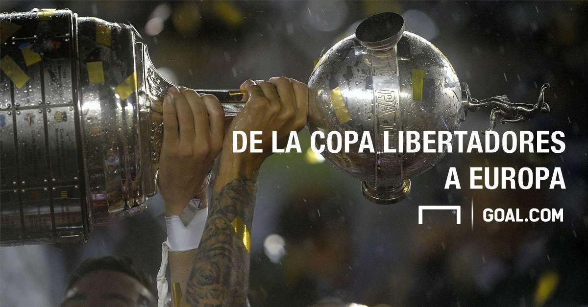 De la Copa Libertadores a Europa