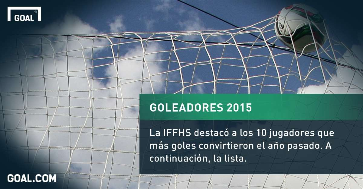 Goleadores 2015 iffhs 06012016