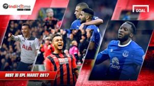 Tim Terbaik Liga Primer Inggris Maret 2017