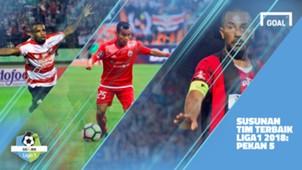 Liga 1 - Terbaik - Pekan 5