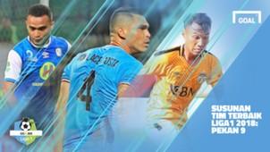 Liga 1 - Terbaik - Pekan 9