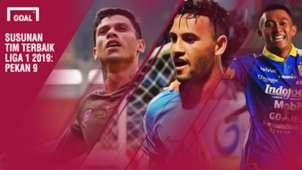 Best XI Liga 1 Pekan 9
