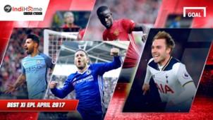 Tim Terbaik Liga Primer Inggris April 2017