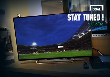 ผลการค้นหารูปภาพสำหรับ STAY TUNED: ตารางถ่ายทอดสดฟุตบอล