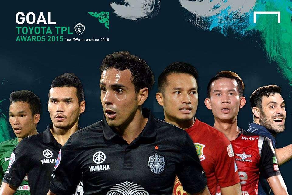 Goal TPL Award : บทสรุปรางวัลไทย พรีเมียร์ลีก ประจำฤดูกาล 2015