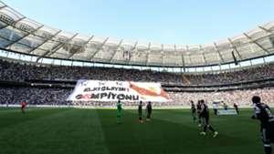 Vodafone Park Besiktas fans banner Alkislayin Sampiyonu 06032017