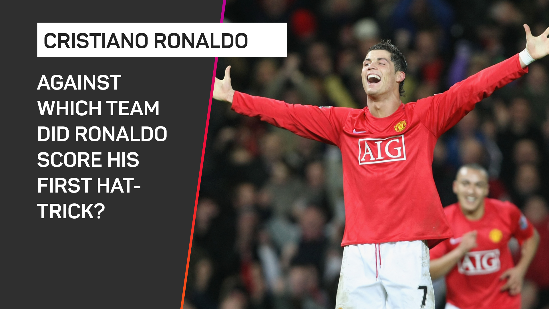 Against which team did Ronaldo score his first - and only - Man Utd hat-trick?