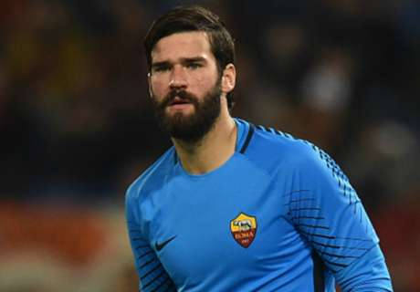Real Madrid scout Roma star Alisson in GK search