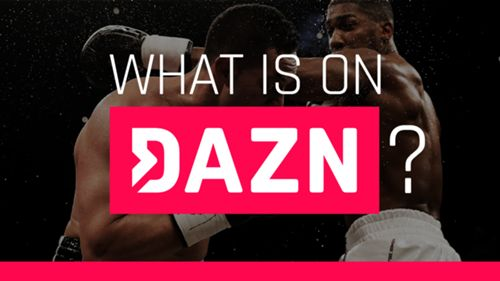 What sports are live-streamed on DAZN? | Sporting News