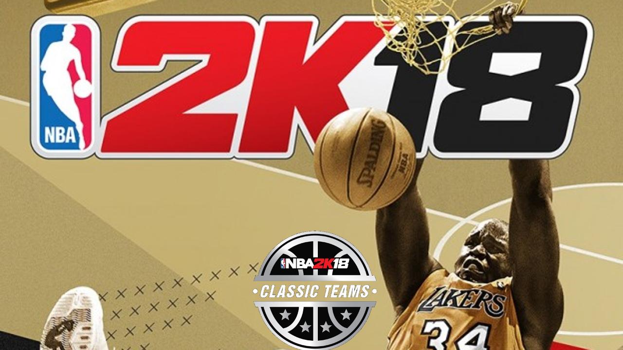 NBA 2K18' adds 16 new classic teams, including a few fan