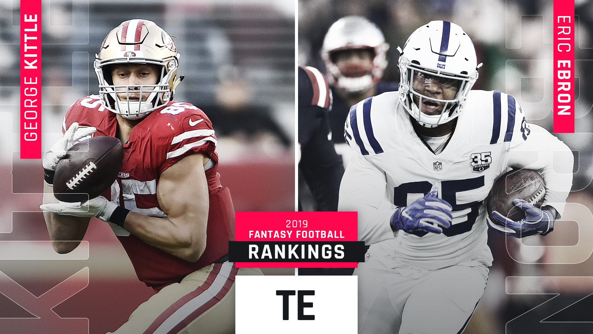 2019 Fantasy Football Tight End Rankings