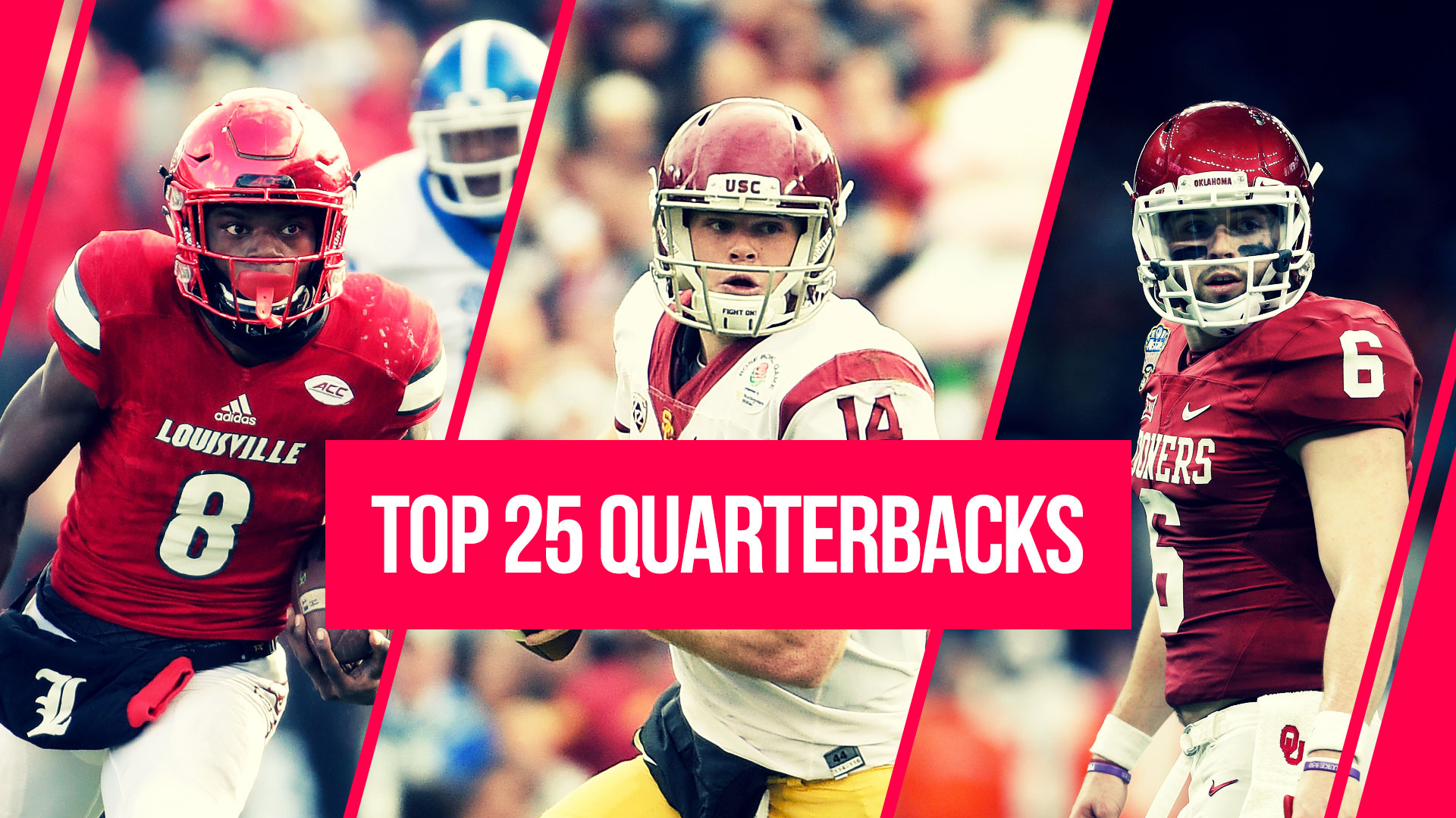 2e9845252f College football s Top 25 quarterbacks for 2017  Lamar Jackson or Sam  Darnold at No. 1