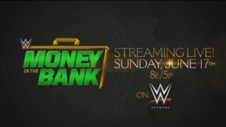 WWE PPV マネー・イン・ザ・バンク 告知動画